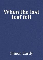When the last leaf fell