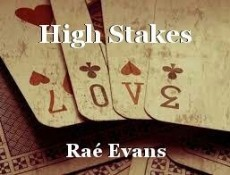High Stakes