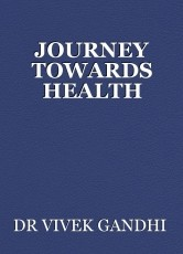 JOURNEY TOWARDS HEALTH