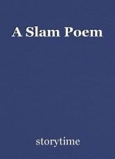 A Slam Poem