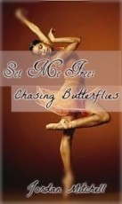 Set Me Free: Chasing Butterflies