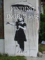 FINDING INGRID 1958