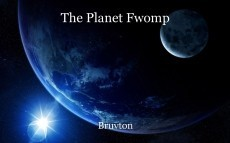 The Planet Fwomp