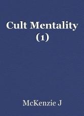 Cult Mentality (1)