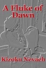 A Fluke of Dawn