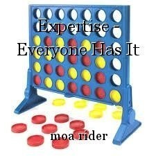 Expertise - Everyone Has It
