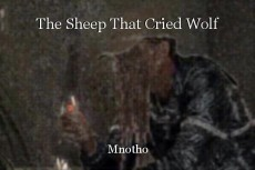 The Sheep That Cried Wolf