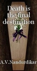 Death is the final destination