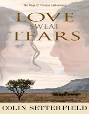 Love Sweat Tears