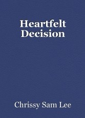 Heartfelt Decision