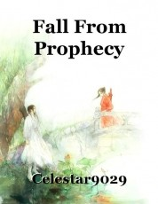 Fall From Prophecy