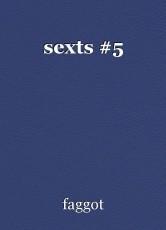 sexts #5
