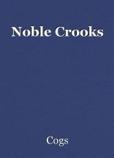 Noble Crooks