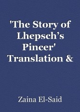 'The Story of Lhepsch's Pincer'  Translation & Annotation by
