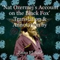 'Nat Ozermej's Account on the Black Fox'  Translation & Annotation by