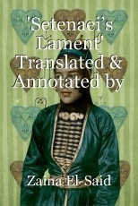 'Setenaei's Lament' Translated & Annotated by