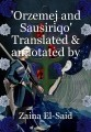 'Orzemej and Sausiriqo' Translated & annotated by