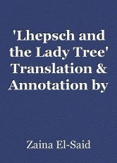 'Lhepsch and the Lady Tree' Translation & Annotation by