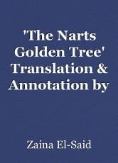 'The Narts Golden Tree' Translation & Annotation by