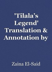 'Tilala's Legend' Translation & Annotation by