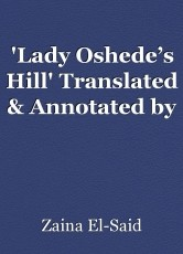 'Lady Oshede's Hill' Translated & Annotated by