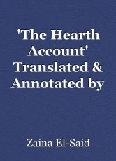 'The Hearth Account' Translated & Annotated by