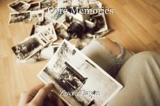 Core Memories