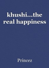 khushi...the real happiness