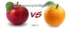 Like Comparing Intelligent To Not!
