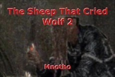 The Sheep That Cried Wolf 2
