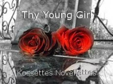 Thy Young Girl