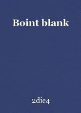 Boint blank