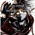 the raven: ascension (parts 1-5)