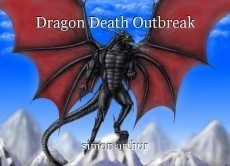 Dragon Death Outbreak