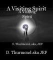 A Visiting Spirit