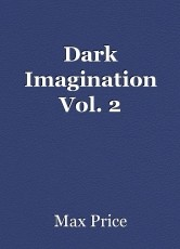 Dark Imagination Vol. 2