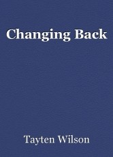 Changing Back