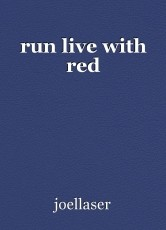run live with red