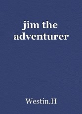 jim the adventurer