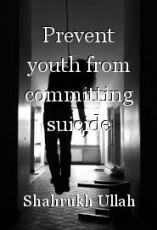 Prevent youth from committing suicide