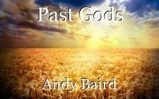 Past Gods