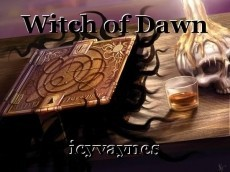 Witch of Dawn