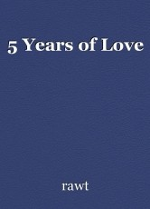 5 Years of Love