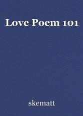 Love Poem 101