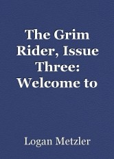 The Grim Rider, Issue Three: Welcome to Capital
