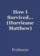 How I Survived... (Hurricane Matthew)