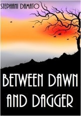 Between Dawn and Dagger