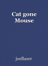 Cat gone Mouse