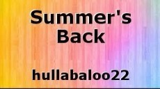 Summer's Back