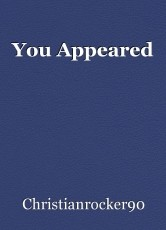 You Appeared